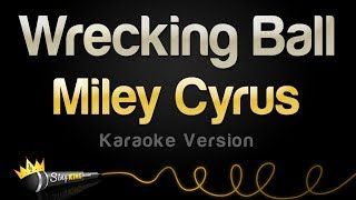 Miley Cyrus - Wrecking Ball (Karaoke Version)
