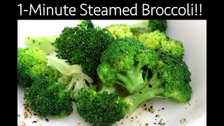 Steaming Broccoli I How To Steam Broccoli In 1 Minute