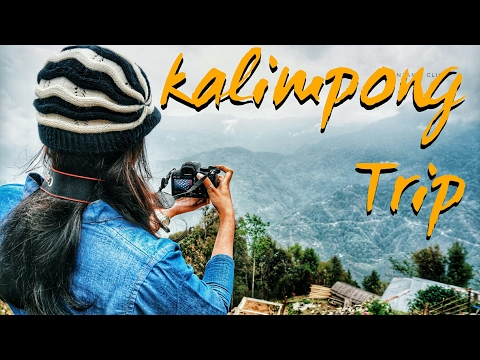 Kalimpong Trip | Part 2