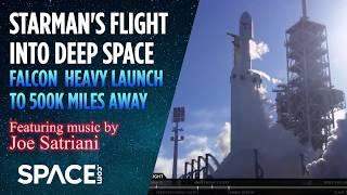 Starman's Flight into Deep Space - Falcon Heavy Launch to 500K Miles Away