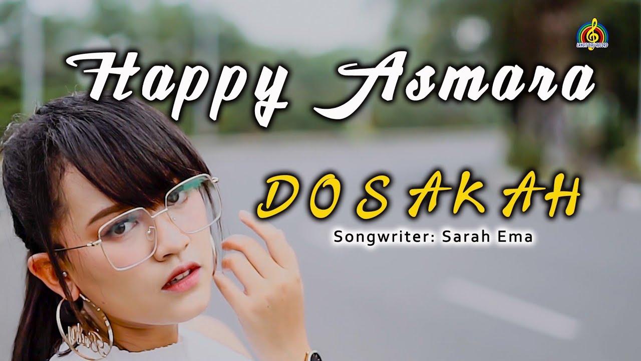 Download HAPPY ASMARA - DOSAKAH MP3 Gratis