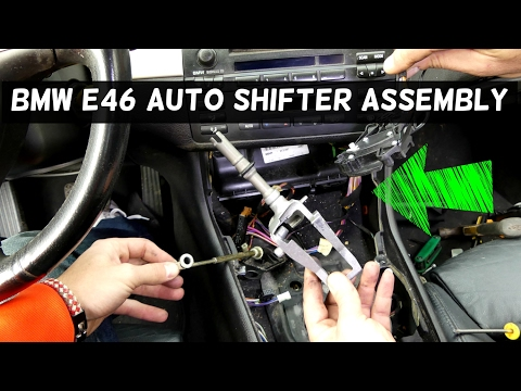 BMW E46 AUTOMATIC SHIFTER ASSEMBLY REPLACEMENT REMOVAL