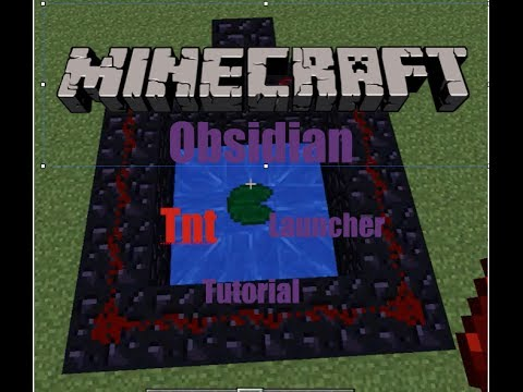 Minecraft Tutorial: How To Make an Obsidian Tnt Launcher
