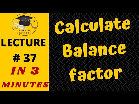 How to calculate Balance Factor