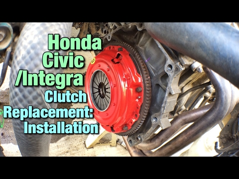 Honda Civic / Integra Clutch Replacement: Intall