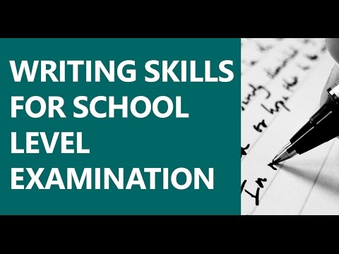 Writing Skills for School Level Examination - Introduction to Essay
