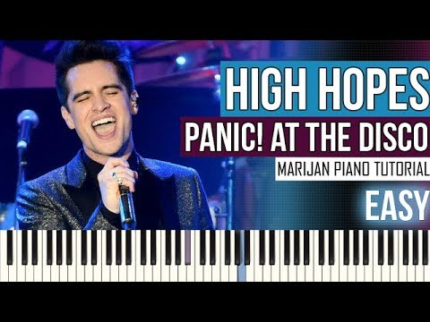 How To Play: Panic! At The Disco - High Hopes | Piano Tutorial EASY + Sheets