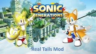 Sonic Generations Mod Part 178_ Real Tails Mod V2 0