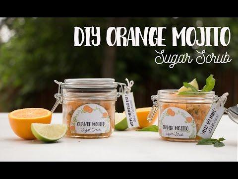 DIY Orange Mojito Sugar Scrub / Exfoliante