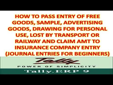 Journal Entries Related to Drawing, Free goods/Sample, Lost by Fire/Theft on Tally Erp9 6.4.3