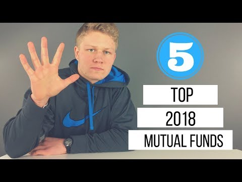 Top 5 Mutual Funds to Buy in 2018