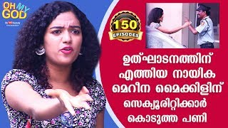 LOL! Actress Mareena Michael who came for inauguration gets pranked | #OhMyGod | EP 150