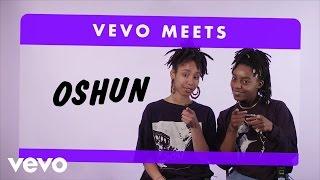 Oshun - Vevo Meets: Oshun