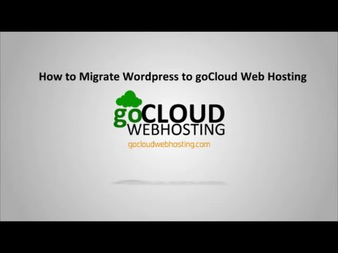How to Migrate Wordpress from one host to another Host [gocloud Web Hosting]
