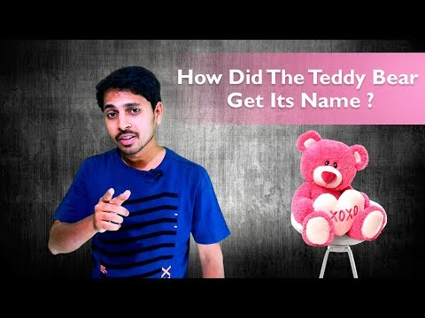 How Did The Teddy Bear Get Its Name ? in telugu