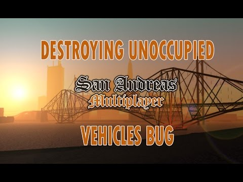 SA:MP Destroying unoccupied vehicles