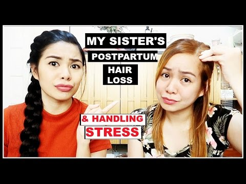 My Sister's Postpartum Hair loss Story & How To Deal With Stress to Prevent Hair Shedding