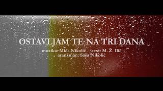 Djani - Ostavljam te na tri dana (Official Lyric Video 2019)