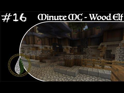 Minute Minecraft - Time Lapse - Wood Elvish Village - Ep.16