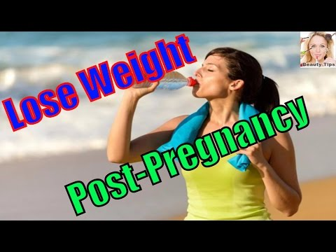 6 Sure Shot Ways To Lose Post Pregnancy Weight Naturally