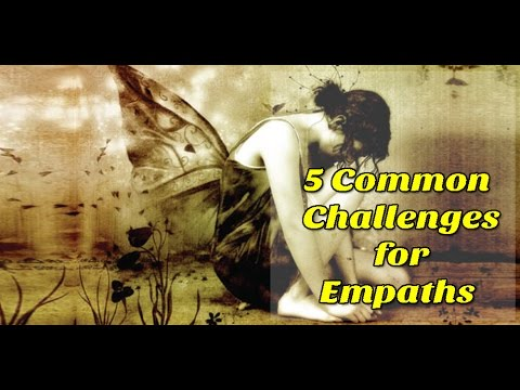 5 Common Challenges for Empaths