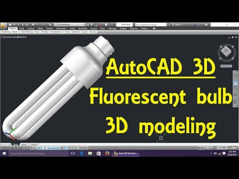 Fluorescent Bulb AutoCAD 3D modeling tutorial   AutoCAD 3D Modeling 3