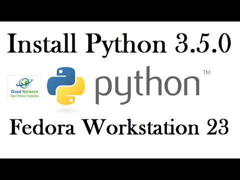 How to Install Python 3.5.0 in Fedora Live Workstation