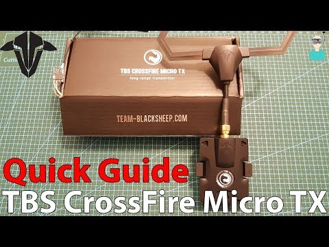 How To Setup TBS Crossfire Micro TX + Nano RX In Less Than 15 Minutes