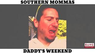 SOUTHERN MOMMAS: DADDY