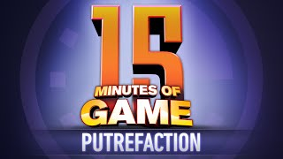 15 minutes of game putrefaction mp3
