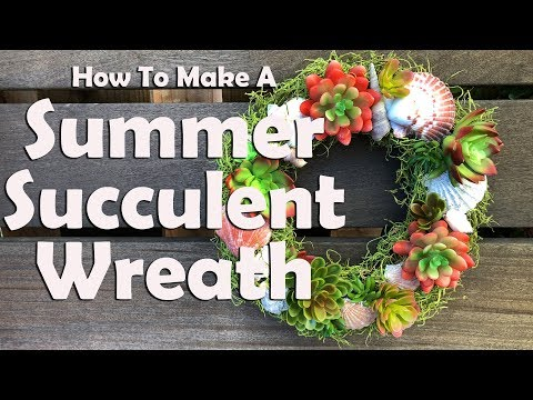 How To Make A Summer Succulent Wreath