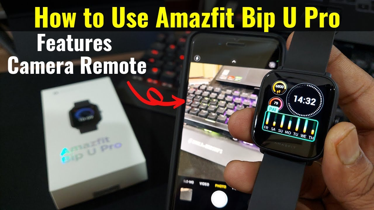 Download Amazfit Bip U Pro Features - How to Use   Camera Remote, Music Control, Special Watch Face MP3 Gratis