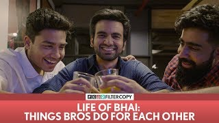 FilterCopy | Things Bros Do ft. Rishhsome, Ayush Mehra and Banerjee