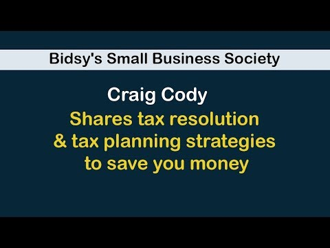 Craig Cody shares tax resolution & tax planning strategies to save you money