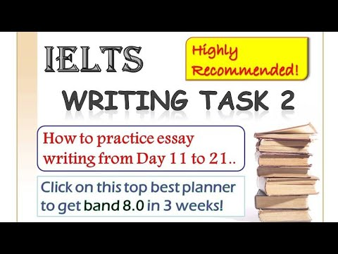 IELTS Essay: Study Plan - Day 11 to 21 of 3 weeks to band 8