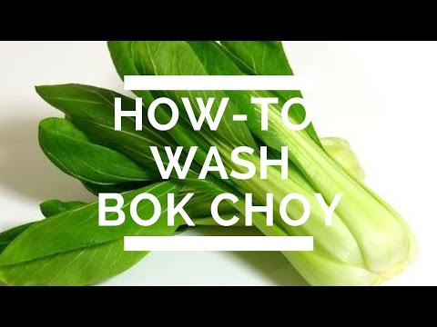 How-To: Wash Bok Choy