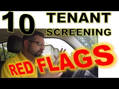 Top 10 Red Flags landlords need to look for when screening tenants.