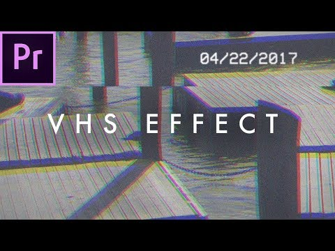 Retro VHS Look Effect Tutorial (no plugins) | Premiere Pro CC 2017