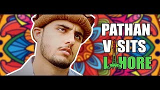 Pathan Visits Lahore By Our Vines & Rakx Production 2018 New