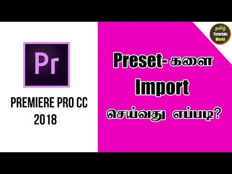 How to Import Presets Premiere Pro CC Tamil Tutorials World_HD