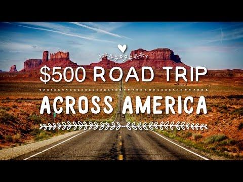 $500 Road Trip Across America!