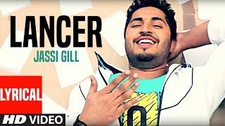 """Jassi Gill"" Lancer Full Lyrical Video Song | Bachmate 2 | New Punjabi Video Song"