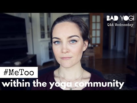 #MeToo Within the Yoga Community (Q&A)