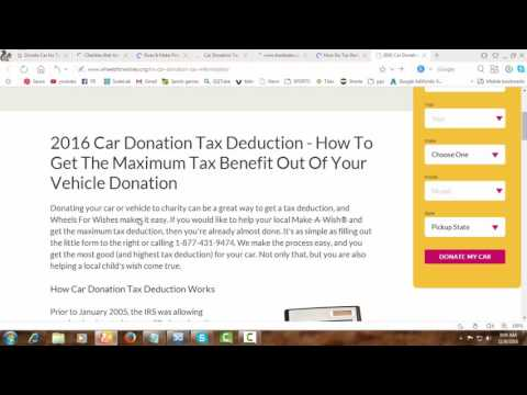 2016 Car Donation Tax Deduction - How To Get The Maximum Tax Benefit Out Of Your Vehicle Donation