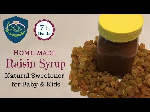 Home-made Raisin Syrup | Natural Sweetener for Baby & Kids | Early Foods
