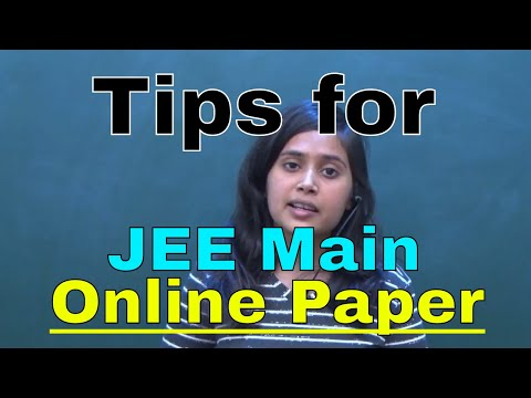 Tips for JEE Main 2018 ONLINE Paper || What to do in Last Week, You Must Know it || By-Saumya  Ma'am