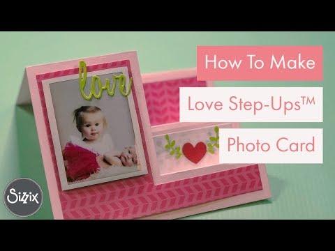 DIY Love Step-Ups  Photo Card