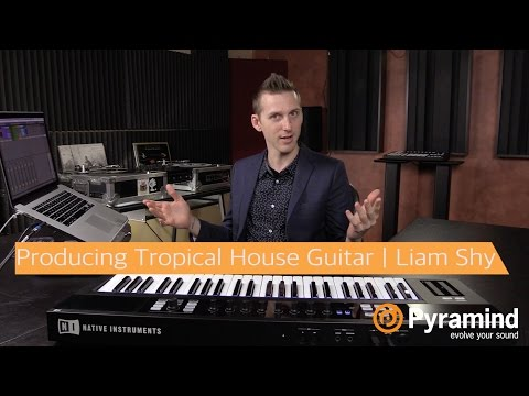 Producing Tropical House Guitar | Ableton Live Tips | Liam Shy