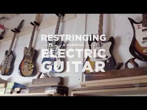 DAddario Core: How to Restring a Hardtail Electric Guitar