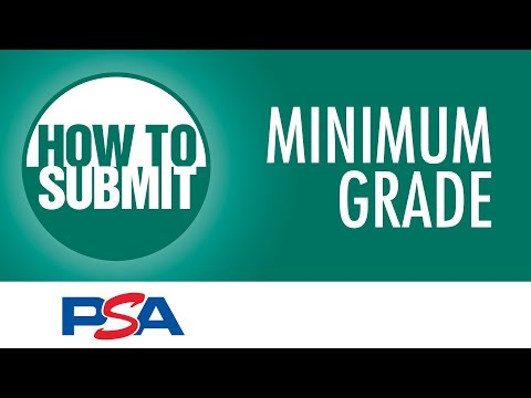 PSA Submissions 101: What Is Minimum Grade?